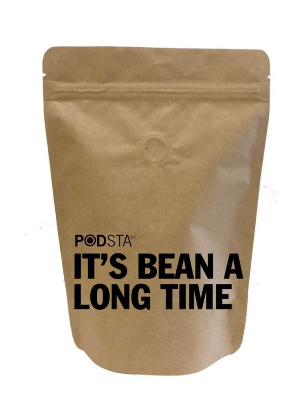 Podsta_Its_Bean_a_long_time_coffee